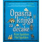 Kon Igulden i Hal Igulden-OPASNA KNJIGA ZA DEČAKE - Integralno izdanje
