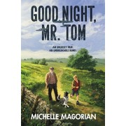 Good Night, Mr. Tom, Paperback/Michelle Magorian