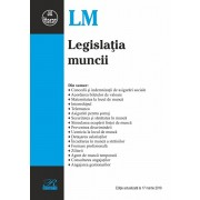 Legislatia muncii. Editie actualizata la 17 martie 2019
