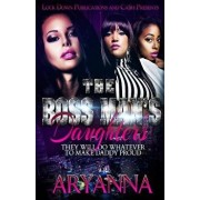 The Boss Man's Daughters: They Will Do Whatever To Make Daddy Proud, Paperback/Aryanna
