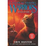 Warriors: A Vision of Shadows '5: River of Fire, Hardcover/Erin Hunter