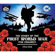 Story of the First World War for Children (1914-1918), Hardcover/Paul Brewer