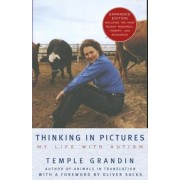Thinking in Pictures: And Other Reports from My Life with Autism, Paperback