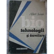 Biotehnologii Si Dezvoltare - Albert Sasson