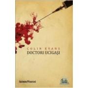 Kiosc - Doctori Ucigasi - Colin Evans