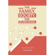 The Family, Society, and the Individual, Hardcover