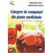 Culegere De Compoturi Din Plante Medicinale - Marian Nita Marioara Nita