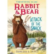 Rabbit & Bear: Attack of the Snack, Volume 3, Hardcover/Julian Gough