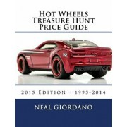 Hot Wheels Treasure Hunt Price Guide, Paperback/Neal Giordano