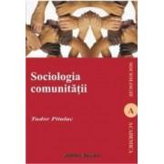 Psihosociologia comunitatii - Tudor Pitulac