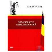 Democratia parlamentara - Marian Enache