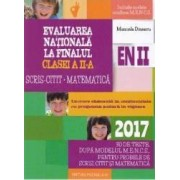 2017 Evaluare nationala cls 2 Scris-citit. Matematica - Manuela Dinescu