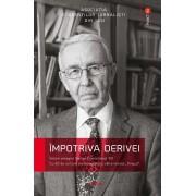 """Impotriva derivei. Volum omagial Stelian Dumistracel '80. Cu 30 de scrisori ale omagiatului catre revista """"Timpul (eBook)"""