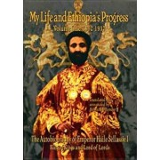 The Autobiography of Emperor Haile Sellassie I: King of All Kings and Lord of All Lords; My Life and Ethopia's Progress 1892-1937, Paperback/Haile Sellassie