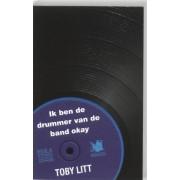Ambo|Anthos Ik ben de drummer van de band Okay - Toby Litt - ebook