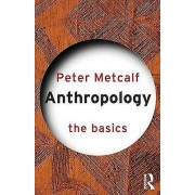 Anthropology by Peter Metcalf