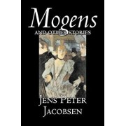 Mogens and Other Stories by Jens Peter Jacobsen, Fiction, Short Stories, Classics, Literary/Jens Peter Jacobsen