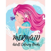 Mermaid Adult Coloring Books: Coloring Book for Kids and Adults Stress relieving adult coloring book with beautiful mermaids and fantasy scenes for, Paperback/Rimas Press House
