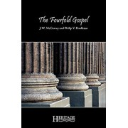 The Fourfold Gospel, Paperback/J. W. McGarvey