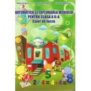 Matematica si explorarea mediului clasa a II-a caiet de lucru