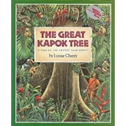 The Great Kapok Tree: A Tale of the Amazon Rain Forest, Paperback/Lynne Cherry