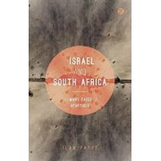 Israel and South Africa: The Many Faces of Apartheid, Paperback/Ilan Pappe