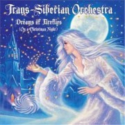 Video Delta Trans-Siberian Orchestra - Dreams Of Fireflies (On A Christmas Night) - CD