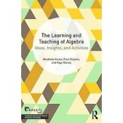 The Learning and Teaching of Algebra by Abraham Arcavi & Paul Drijv...