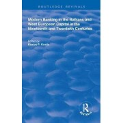 Modern Banking in the Balkans and WestEuropean Capital in the 19th and 20th Centuries par Edité by Kostas P Kostis