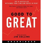 Good to Great: Why Some Companies Make the Leap...and Other's Don't/Jim Collins