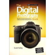 The Digital Photography Book, Part 1: The Step-By-Step Secrets for How to Make Your Photos Look Like the Pro's!, Paperback