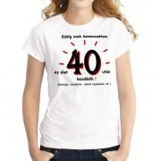 40 éves - Tréfás póló