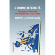 O Uniune nefericita. Cum poate fi solutionata criza monedei euro si a Europei