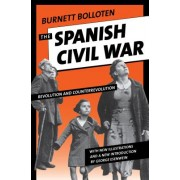 The Spanish Civil War: Revolution and Counterrevolution