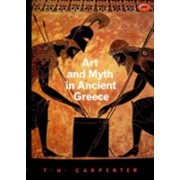 Art and Myth in Ancient Greece - A Handbook (Carpenter Thomas H.)(Paperback) (9780500202364)
