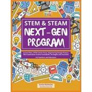 Stem & Steam Next-Gen Program: Lesson Plans, Stem Career Focus, Engineering Design Process, Next Generation Science Standards, Strategies and Activit, Paperback/Sumita Mukherjee