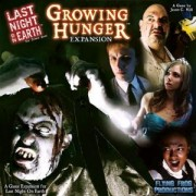 Last Night on Earth: Growing Hunger