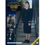 U.S. Navy Uniforms in World War II Series U.S. Navy Uniforms and Insignia 1943-1946