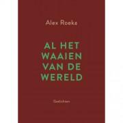 Al het waaien van de wereld - Alex Roeka