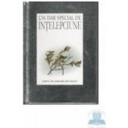 Intelepciune - Un dar special