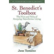 St. Benedict's Toolbox: The Nuts and Bolts of Everyday Benedictine Living (10th Anniversary Edition-Revised), Paperback/Jane Tomaine