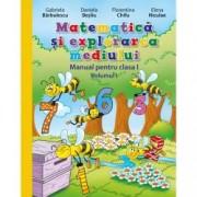 Matematica si explorarea mediului. Manual pentru clasa I vol. I contine editie digitala