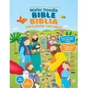 Water Doodle Bible / Biblia Para Pintar Con Agua (Bilingual / Bilingüe)/Copenhagen Publishing Company