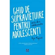 Ghid de supravietuire pentru adolescenti. Scris de o adolescenta (eBook)