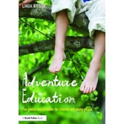 Adventure Education. Fun games and activities for children and young people, Paperback/Linda Ritson