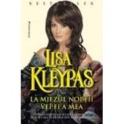 La miezul noptii vei fi a mea - Lisa Kleypas