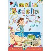 Amelia Bedelia Chapter Book '12: Amelia Bedelia Digs in, Hardcover/Herman Parish
