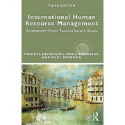 International Human Resource Management by Edited by Michael Dickmann & Edited by Chris Brewster & Edited by Paul Sparrow