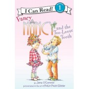 Fancy Nancy and the Too-Loose Tooth, Hardcover