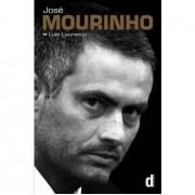 Jose Mourinho: Made in Portugal - the Authorised Biography Luis Lourenco